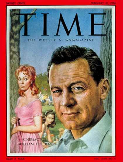 Time - William Holden - Feb. 27, 1956 - Actors - Movies