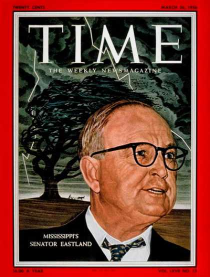 Time - Sen. James Eastland - Mar. 26, 1956 - Congress - Senators - Politics