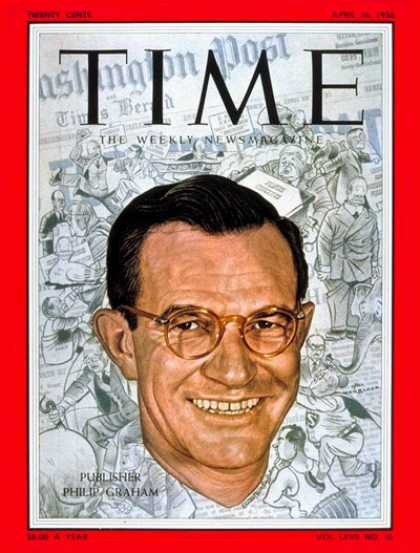 Time - Philip Graham - Apr. 16, 1956 - Journalism - Media