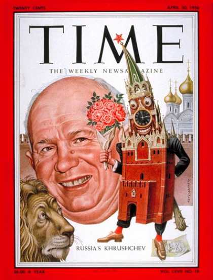 Time - Nikita Khrushchev - Apr. 30, 1956 - Russia - Cold War