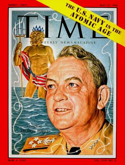 Time - Adm. Arleigh Burke - May 21, 1956 - Admirals - Navy - Military