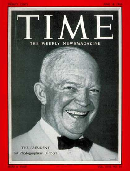 Time - Dwight Eisenhower - June 18, 1956 - U.S. Presidents - Presidential Elections - R