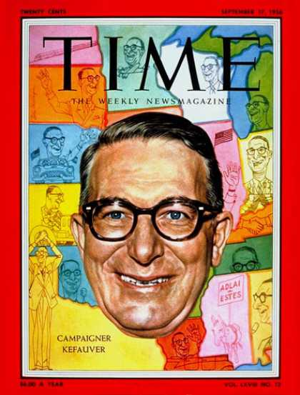 Time - Estes Kefauver - Sep. 17, 1956 - Politics