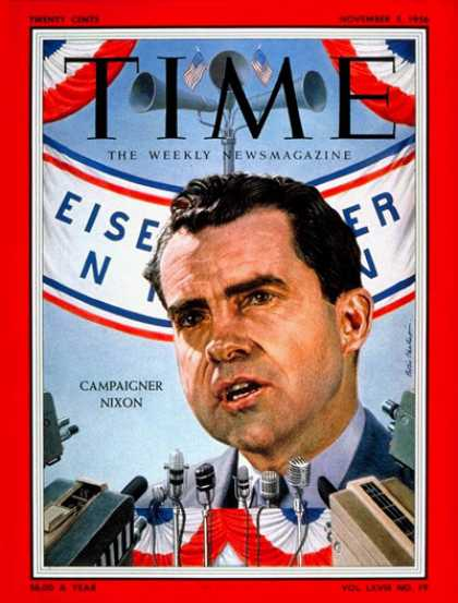 Time - Richard Nixon - Nov. 5, 1956 - Presidential Elections - Politics