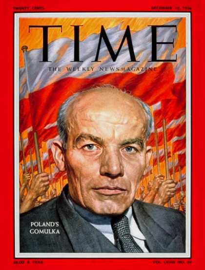 Time - Wladyslaw Gomulka - Dec. 10, 1956 - Wm. McChesney Martin - Poland