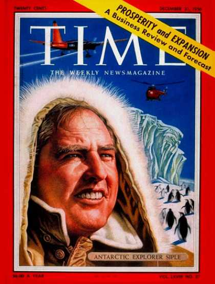 Time - Paul A. Siple - Dec. 31, 1956 - Antarctica - Exploration