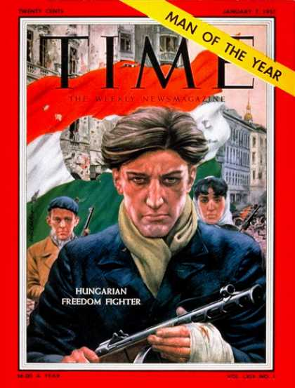 Time - Hungarian Patriot, Man of the Year - Jan. 7, 1957 - Person of the Year - Hungary