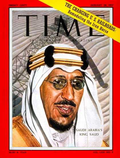 Time - King Saud - Jan. 28, 1957 - Royalty - Saudi Arabia - Middle East