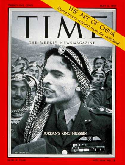 Time - King Hussein - May 6, 1957 - Royalty - Jordan