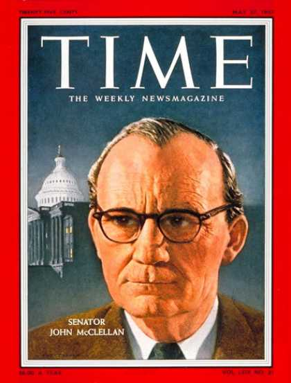 Time - Sen. John McClellan - May 27, 1957 - Congress - Senators - Politics