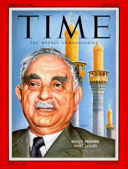 Time - Nuri as-Said - June 17, 1957 - Iraq - Middle East