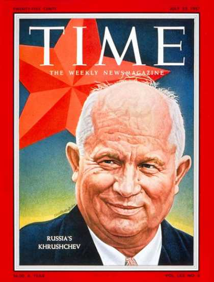 Time - Nikita Khrushchev - July 22, 1957 - Russia