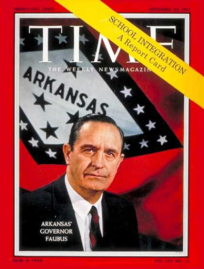 Time - Gov. Orval Faubus - Sep. 23, 1957 - Governors - Arkansas - Politics