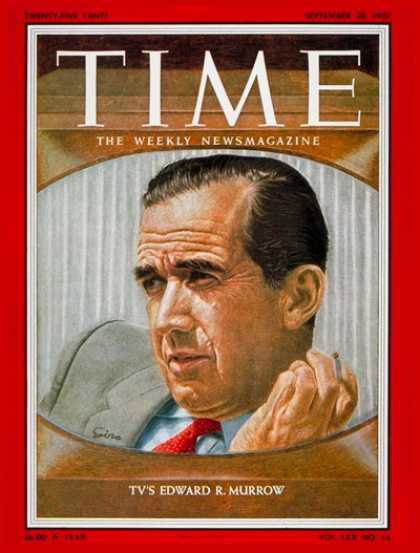 Time - Edward R. Murrow - Sep. 30, 1957 - Journalism - Television - Media - Broadcastin
