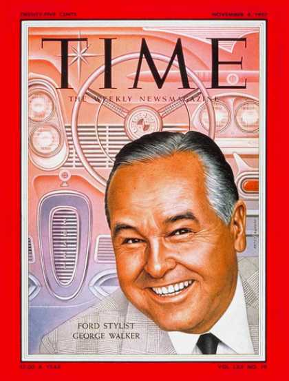 Time - George W. Walker - Nov. 4, 1957 - Ford Motor Co. - Design - Cars - Automotive In