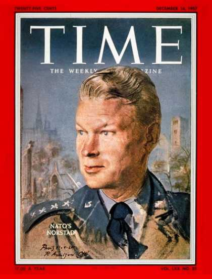 Time - General Lauris Norstad - Dec. 16, 1957 - NATO - Generals - Military