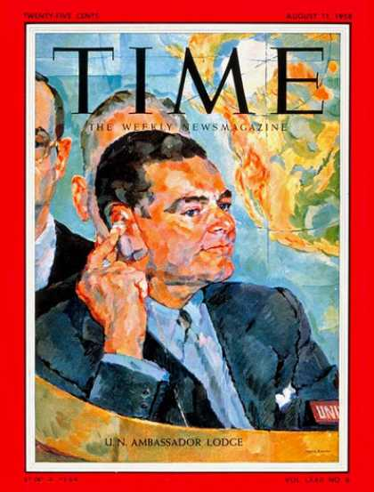 Time - Henry Cabot Lodge - Aug. 11, 1958 - United Nations - Diplomacy