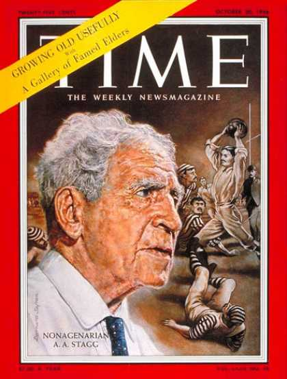 Time - Amos Stagg - Oct. 20, 1958 - Football - Aging - Health & Medicine