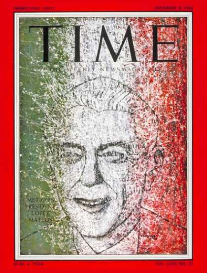 Time - Adolfo Mateos - Dec. 8, 1958 - Mexico - Latin America