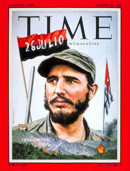 Time - Fidel Castro - Jan. 26, 1959 - Cuba - Communism - Revolutionaries - Latin Americ