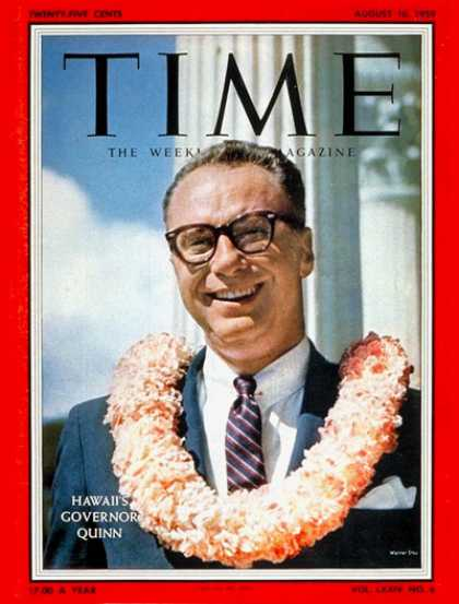 Time - Gov. William Quinn - Aug. 10, 1959 - Governors - Hawaii - Politics