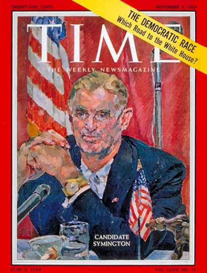 Time - Stuart Symington - Nov. 9, 1959 - Politics