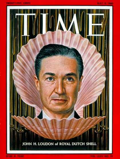 Time - John H. Loudon - May 9, 1960 - Oil - Energy
