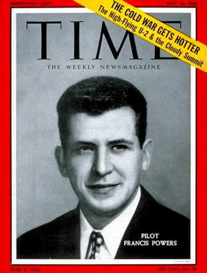 Time - Francis Gary Power - May 16, 1960 - Cold War - U2 - Espionage