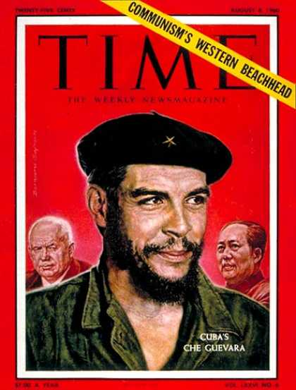 Time - Che Guevara - Aug. 8, 1960 - Cuba - Communism - Revolutionaries - Latin America