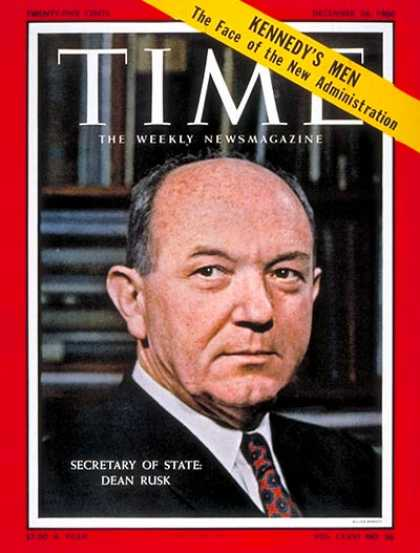 Time - Dean Rusk - Dec. 26, 1960 - Diplomacy - Politics