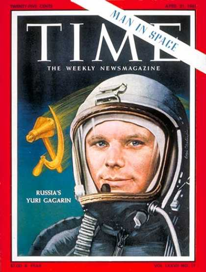 Time - Yuri Gagarin - Apr. 21, 1961 - Russia - Cosmonauts - Space Exploration