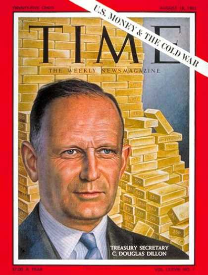 Time - C. Douglas Dillon - Aug. 18, 1961 - Money - Economy - Gold