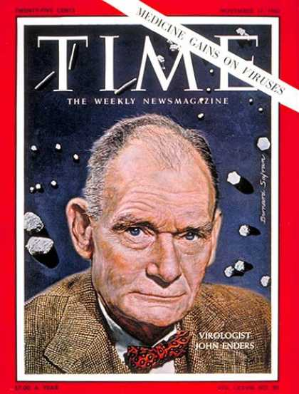 Time - John F. Enders - Nov. 17, 1961 - Medical Research - Health & Medicine