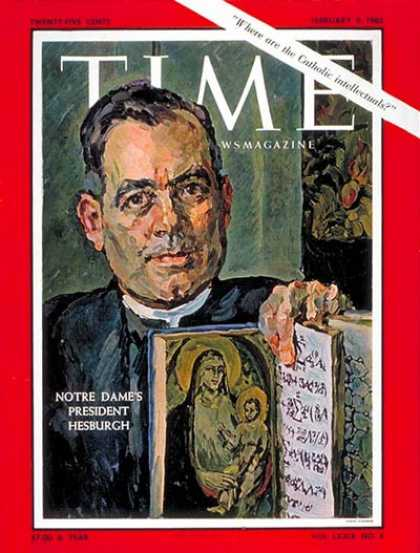 Time - Rev. Theodore Hesburgh - Feb. 9, 1962 - Notre Dame - Religion - Christianity - C