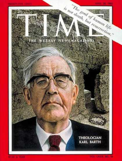Time - Karl Barth - Apr. 20, 1962 - Religion - Christianity