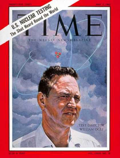 Time - William E. Ogle - May 4, 1962 - Nuclear Weapons - Atomic Bomb - Weapons - Scienc