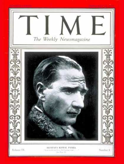 Time - Mustafa Kemal Pasha - Feb. 21, 1927 - Ataturk - World War I - Turkey - Military