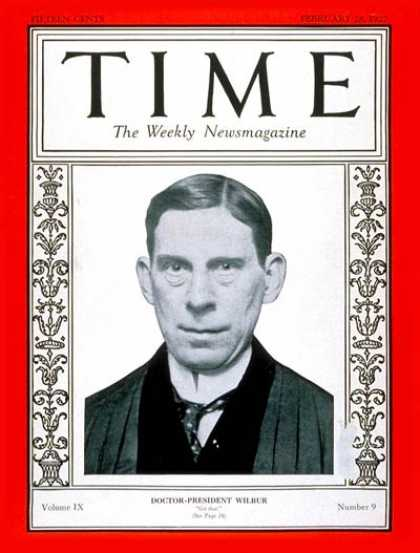 Time - Dr. Ray L. Wilbur - Feb. 28, 1927 - Health & Medicine - Education - Colleges & U