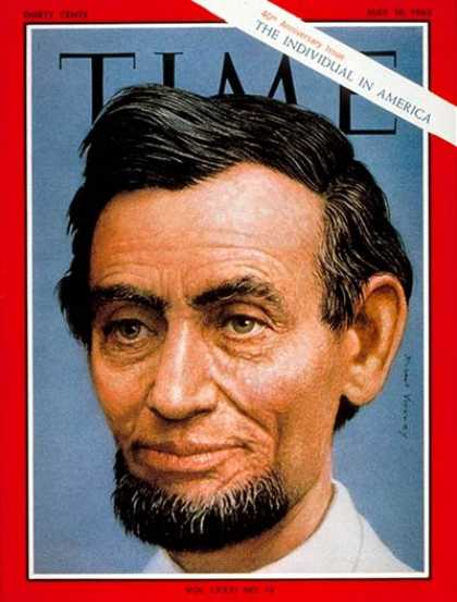 Time - Abraham Lincoln - May 10, 1963 - U.S. Presidents - History - Politics