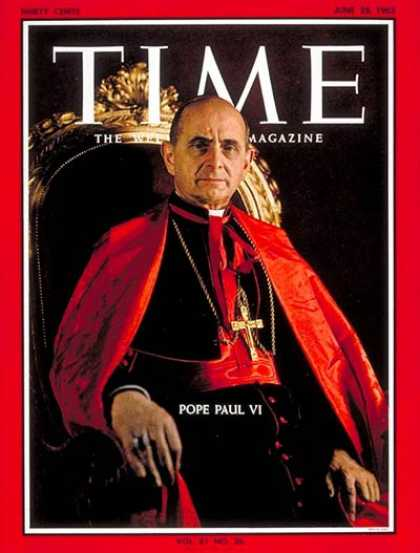 Time - Pope Paul VI - June 28, 1963 - Religion - Christianity - Popes - Catholicism