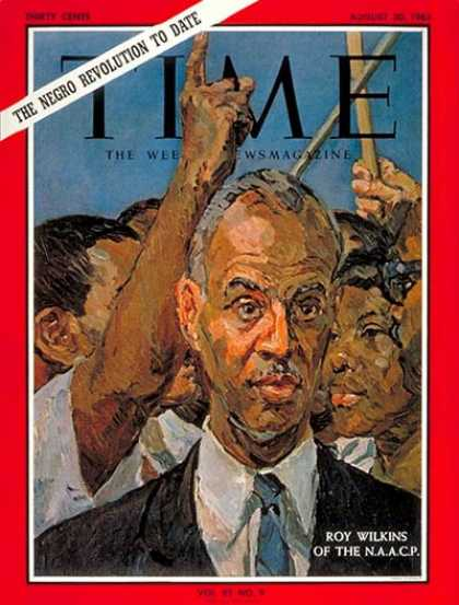 Time - Roy Wilkins - Aug. 30, 1963 - Civil Rights - NAACP - Blacks - Labor Unions - Rac