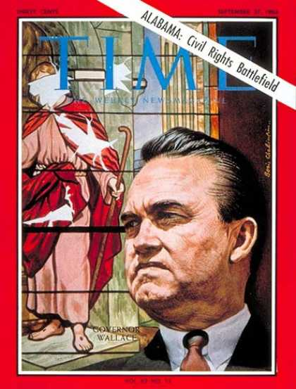 Time - Gov. George Wallace - Sep. 27, 1963 - George Wallace - Governors - Civil Rights