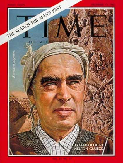 Time - Nelson Glueck - Dec. 13, 1963 - History - Archaeology