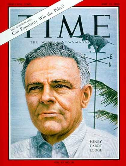 Time - Henry Cabot Lodge - May 15, 1964 - Politics