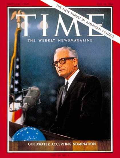 Time - Barry Goldwater - July 24, 1964 - Politics