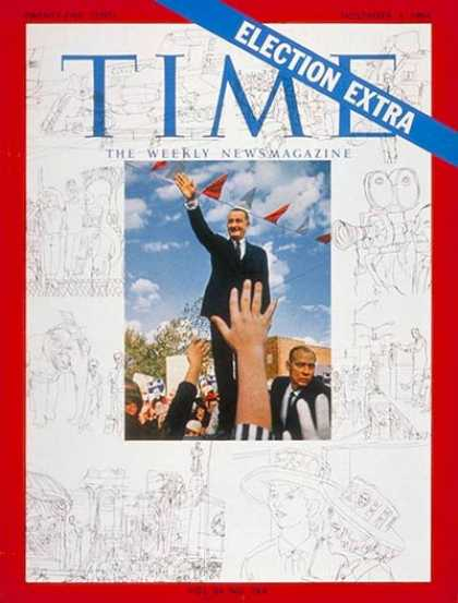 Time - Lyndon B. Johnson - Nov. 4, 1964 - U.S. Presidents - Democrats - Presidential El