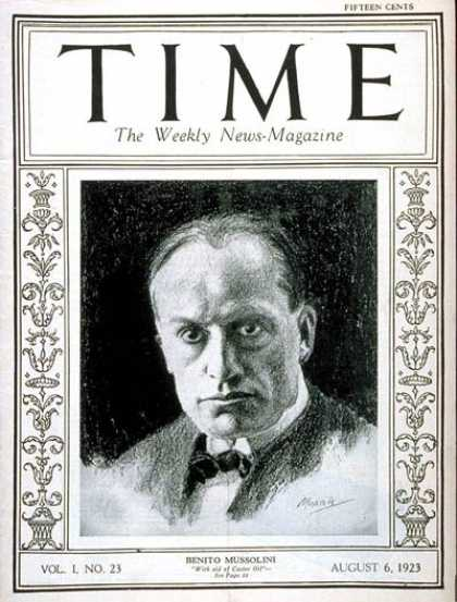 Time - Benito Mussolini - Aug. 6, 1923 - Facism - Italy - World War II - Military
