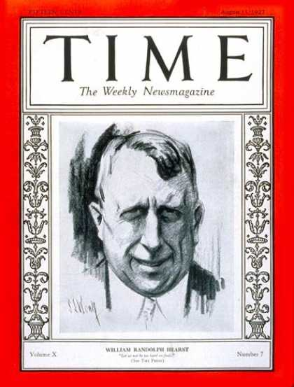Time - William Randolph Hearst - Aug. 15, 1927 - William R. Hearst - Publishing