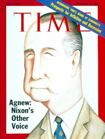 Time - Spiro Agnew - Nov. 14, 1969 - Politics