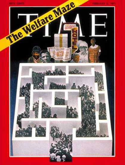 Time - The Welfare Maze - Feb. 8, 1971 - Society - Poverty - Government - Economy